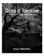 Ghosts of Vancouver - The Book